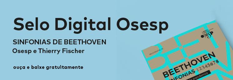 2021 | Selo Digital Osesp - Sinfonias de Beethoven